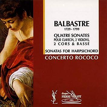Balbastre : Quatre sonates pour clavecin, 2 violons, 2 cors & basse