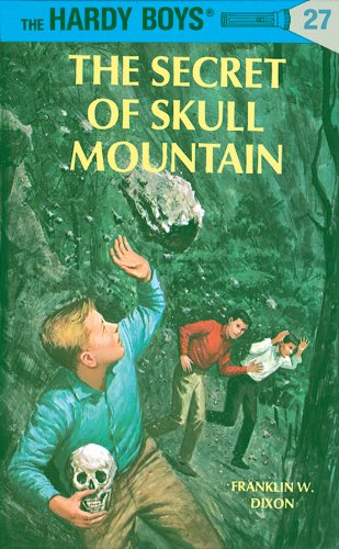 Hardy Boys 27: The Secret of Skull Mountain (The Hardy Boys) (English Edition)
