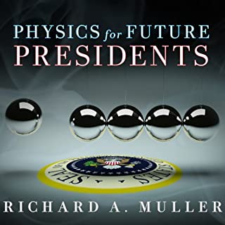 Physics for Future Presidents audiobook cover art