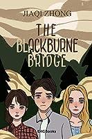 The Blackburne Bridge: 黑焦桥(国际英文版)