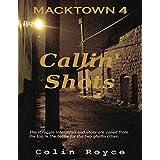 Macktown: Callin' Shots (English Edition)