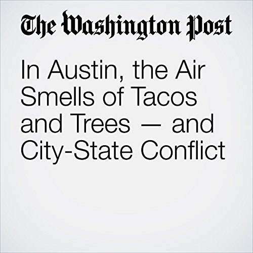 In Austin, the Air Smells of Tacos and Trees — and City-State Conflict audiobook cover art