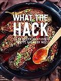 What the Hack! Die 50 besten Hackfleisch-Rezepte aus aller Welt. Das ultimative Hackfleisch Kochbuch für Köttbullar, Burger & Co. Genießen Sie die weltweit besten und beliebtesten Hackfleischrezepte.