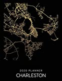 2020 Planner Charleston: Weekly - Dated With To Do Notes And Inspirational Quotes - Charleston - South Carolina (City Map Calendar Diary Book)