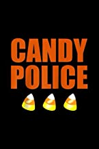 Candy Police Candy Corn Funny Trick Or Treat Halloween Gift Raglan Baseball Tee: Best Gift Ideas Composition College Noteb...