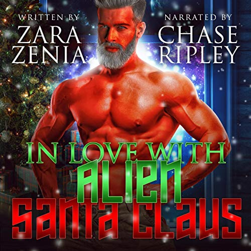 In Love with Alien Santa Claus audiobook cover art