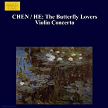 The Butterfuly Lovers Violin Concerto: The Butterfly Lovers Violin Concerto