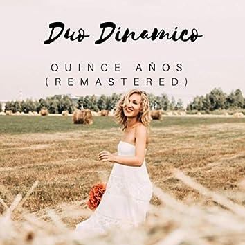 Quince Años (Remastered)