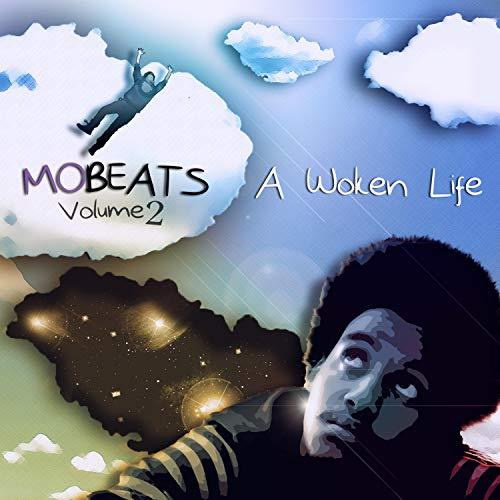 MO Beats, Vol 2: A Woken Life