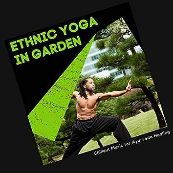 Ethnic Yoga In Garden - Music For Ayurveda Healing
