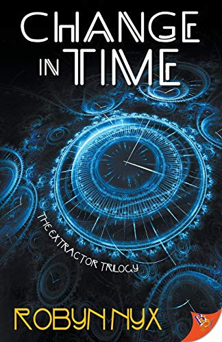 Change in Time (2) (Extractor Trilogy)