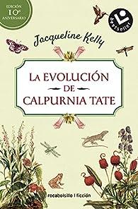 La evolución de Calpurnia Tate. Edición 10º aniversario par Jacqueline Kelly