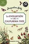 La evolución de Calpurnia Tate. Edición 10º aniversario par Kelly