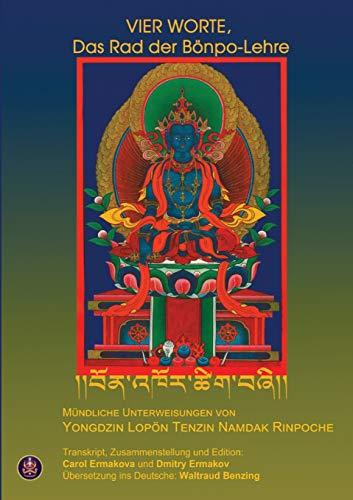 Vier Worte, Das Rad Der Bönpo-Lehre