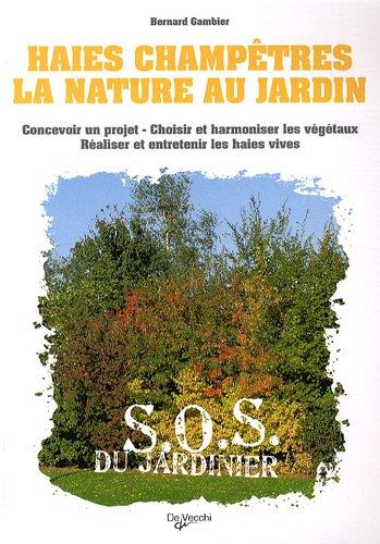 Haies champêtres : La nature au jardin