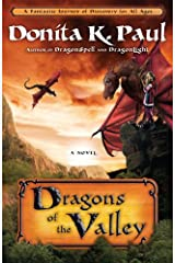 Dragons of the Valley: A Novel (Dragon Keepers Chronicles) Kindle Edition
