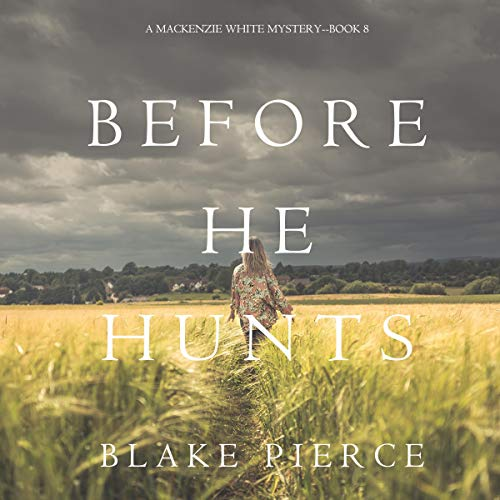 Before He Hunts audiobook cover art