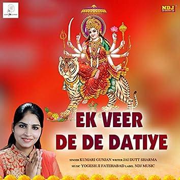 Ek Veer De De Datiye - Single