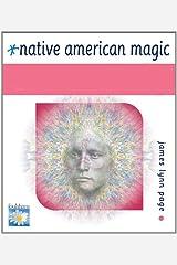 Native American Magic Kindle Edition
