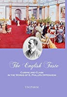 The English Taste: Cuisine and Class in the Works of E. Phillips Oppenheim