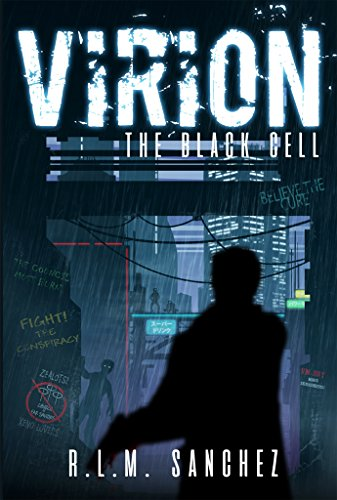 The Black Cell - Sci-Fi Detective Mystery: (Book 1 of the Virion Series) by [R.L.M. Sanchez]
