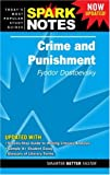 Crime and Punishment (Spark Notes) [2007 printing]