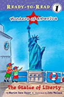 The Statue of Liberty (Wonders of America)