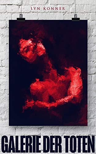 Galerie der Toten: Thriller - Sandberg & Hall, Band 2