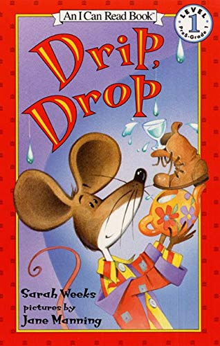 Drip, Drop (I Can Read Level 1)の詳細を見る
