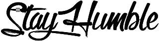 NKCTF Car Decals Manténgase humilde Pegatina Carreras Carrocería de la carrocería Ventana Etiqueta de PET Decoración de una letra simple para portátil Patineta Snowboard Maleta de equipaje MacBook Coc