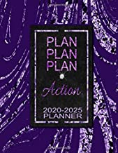 Plan Plan Plan Action 2020-2025 Planner: 6 Year Planner & Organizer Monthly Focus, Goals & To-Dos   Large Six Year Planner Monthly Calendar, Appointment Agenda (Purple Glam Edition)