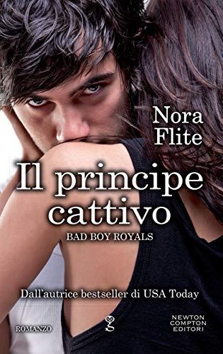 Il principe cattivo (Bad Boy Royals Vol. 1)