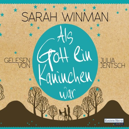Als Gott ein Kaninchen war                   By:                                                                                                                                 Sarah Winman                               Narrated by:                                                                                                                                 Julia Jentsch                      Length: 5 hrs and 40 mins     Not rated yet     Overall 0.0
