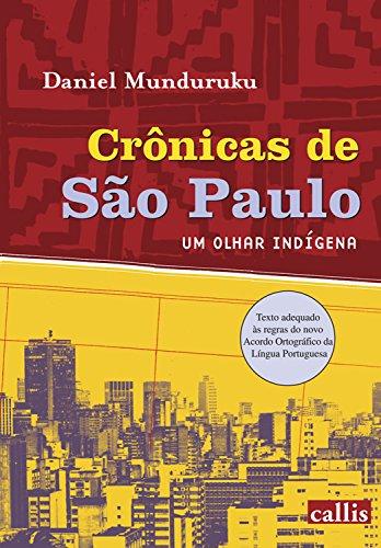 Crônicas de São Paulo: Um olhar indígena