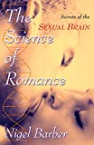 Image of The Science of Romance: Secrets of the Sexual Brain