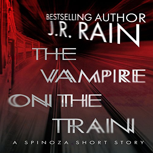 The Vampire on the Train: A Spinoza Story audiobook cover art