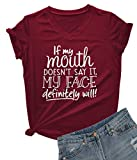 DANVOUY Womens V-Neck If My Mouth Doesn't Say It My Face Definitely Will T Shirt Wine Red XX-Large