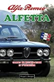 ALFA ROMEO ALFETTA: CARNET DE RESTAURATION ET D'ENTRETIEN