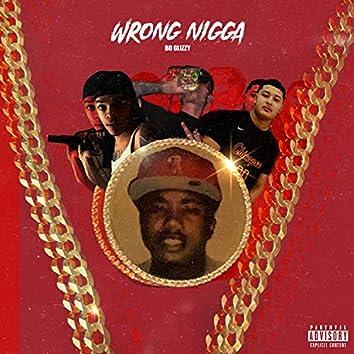 Wrong Nigga