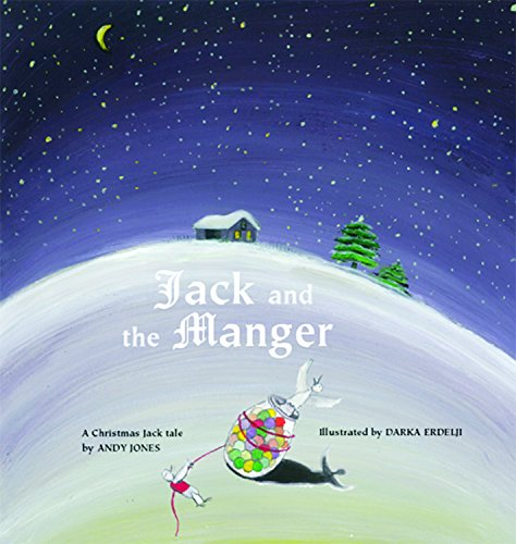 Jack and the Manger: A Christmas Jack Tale