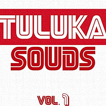 Tuluka Sounds Vol.1