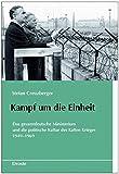 Kampf für die Einheit - Stefan Creuzberger