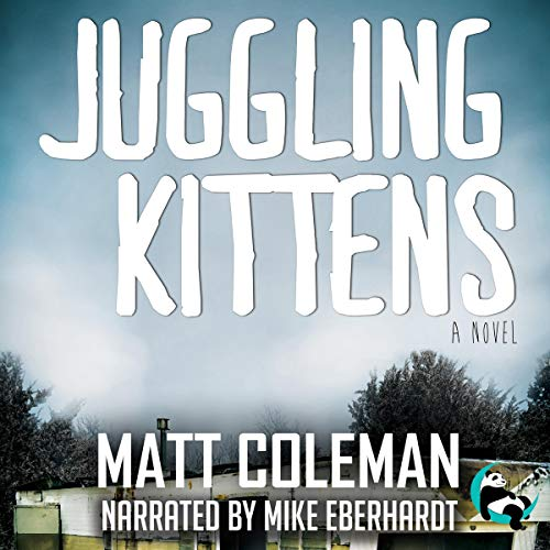 Juggling Kittens audiobook cover art