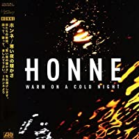 Warm on a Cold Night by HONNE