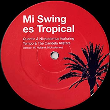 Mi Swing Es Tropical