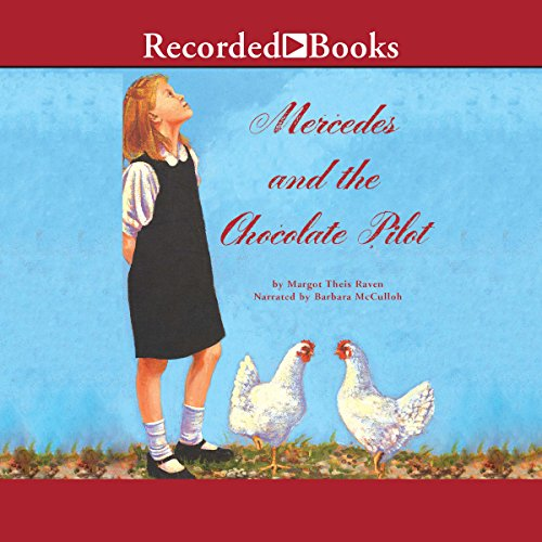 Mercedes and the Chocolate Pilot audiobook cover art