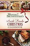 Wanda E. Brunstetter s Amish Friends Christmas Cookbook
