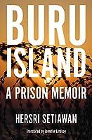 Buru Island: A Prison Memoir (Herb Feith Translation)