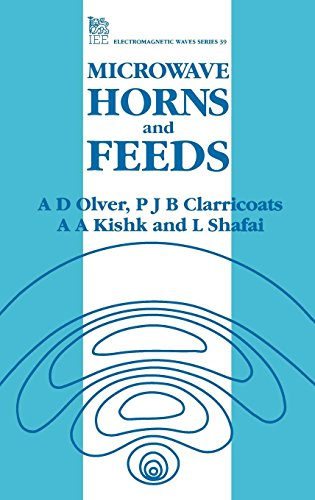 Microwave Horns and Feeds (Iee Electromagnetic Waves Series, Band 39)