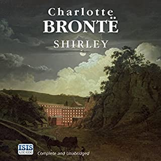 Shirley                   By:                                                                                                                                 Charlotte Bronte                               Narrated by:                                                                                                                                 Anna Bentinck                      Length: 25 hrs and 58 mins     73 ratings     Overall 4.4